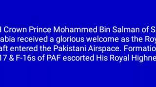 Crown Prince Mohammed Bin Salman of Saudi Arabia received a glorious welcome a