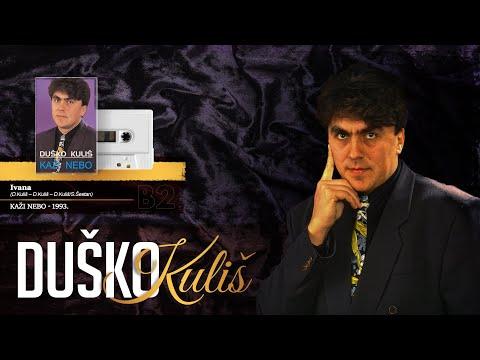 Duško Kuliš - Ivana (Audio 1995)