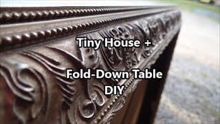 Tiny House + :: Diy Fold-down Table
