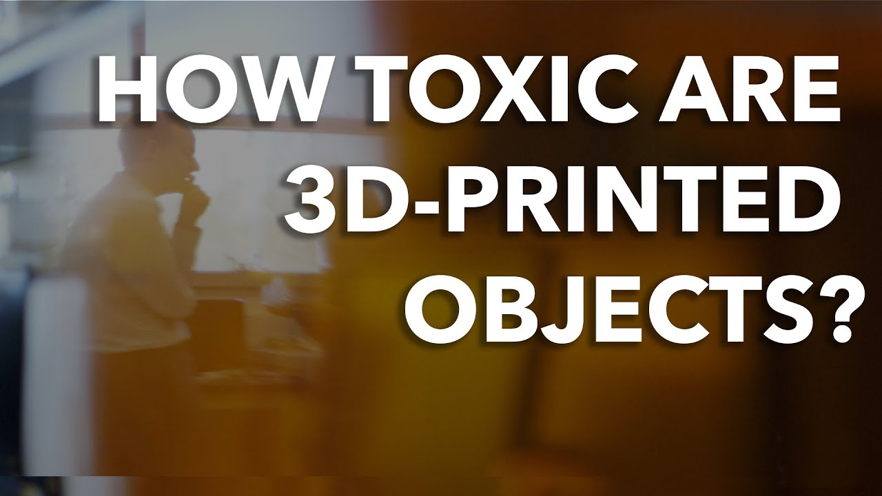 How Toxic Are 3D-Printed Objects?