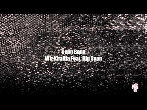 Gang Bang - Wiz Khalifa Feat. Big Sean (HD QUALITY)