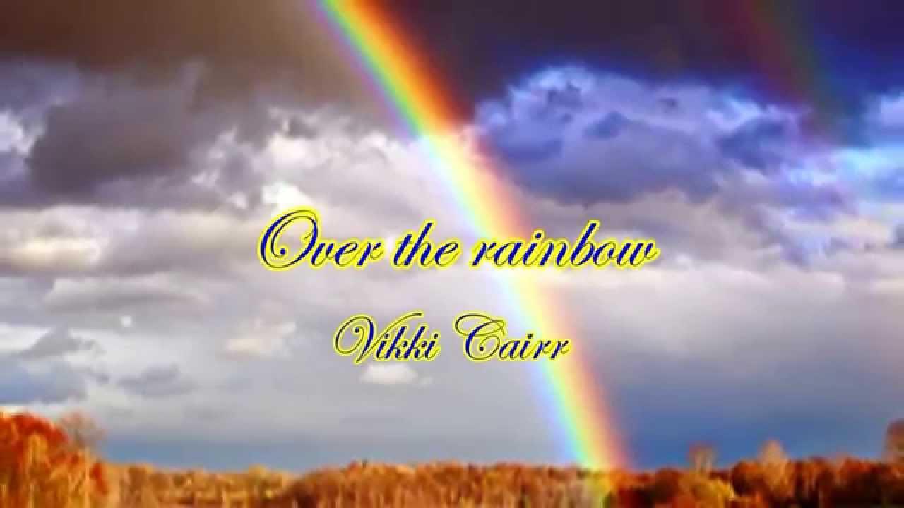 Over the Rainbow / 虹の彼方に ...