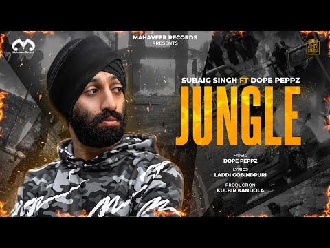 subaig-singh---jungle-ft-dope-peppz-(official-music-video)