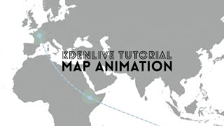 Kdenlive Tutorial - H๐w to animate maps