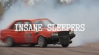 INSANE SLEEPERS
