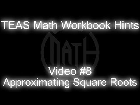 TEAS MATH Workbook Hints - Video 8 - Approximating Square Roots thumbnail