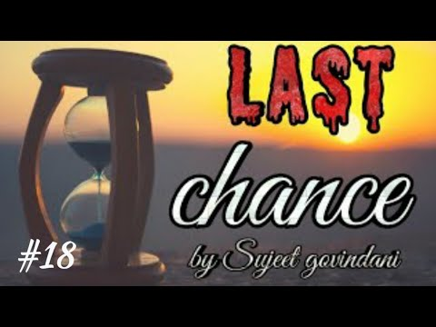 #18 chance motivational video | last chance motivational story |  motivational speaker of india