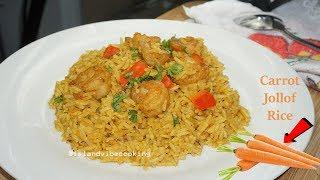 Carrot Jollof Rice Recipe| Healthy & Delicious