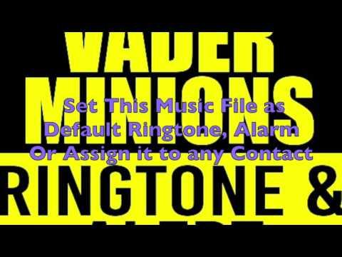 Darth Vader Minions Ringtone and Alert