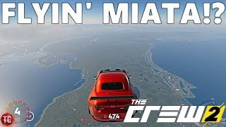 The Crew 2: A FLYING MIATA!? HITTING THE SKY LIMIT!
