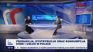 Rozmowy niedokończone: Produkcja, dystrybucja oraz konsumpcja dóbr i usług w Polsce cz.I