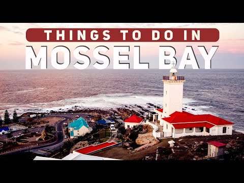Things to do in Mossel Bay | South Africa