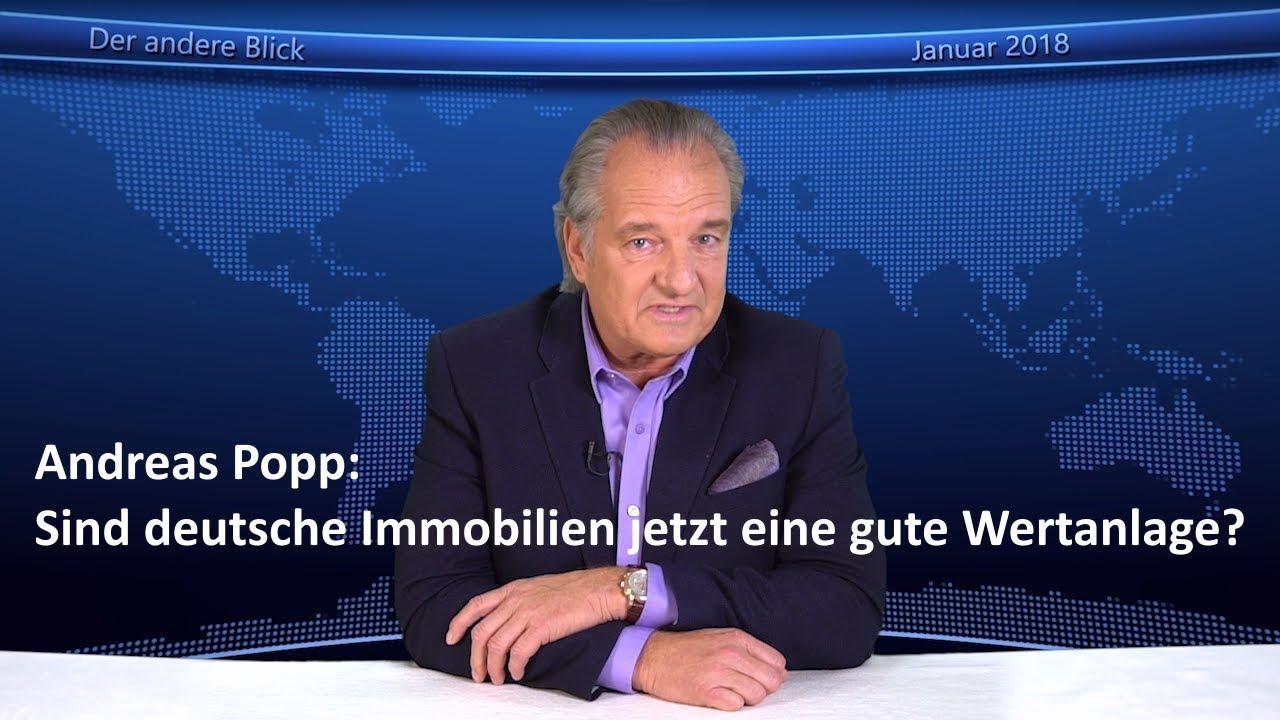 Popp Immobilien andreas popp sind deutsche immobilien jetzt eine gute wertanlage