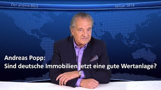 Andreas Popp: Sind deutsche Immobilien jetzt eine gute Wertanlage?