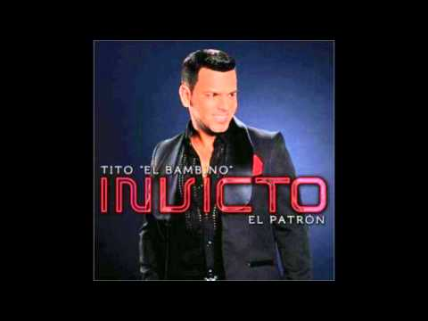 Tito El Bambino - Invicto (2013) (Official CD Preview)