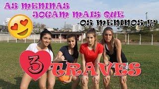 AS MENINAS JOGAM MAIS QUE OS MENINOS ?! | (Ft. Luana, Laura, Maria Julia, Victoria)