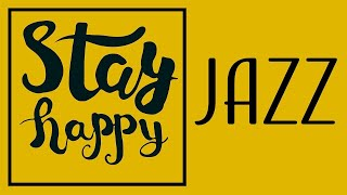 HAPPY COFFEE MUSIC - Good Morning JAZZ For Happy and Positive Energy