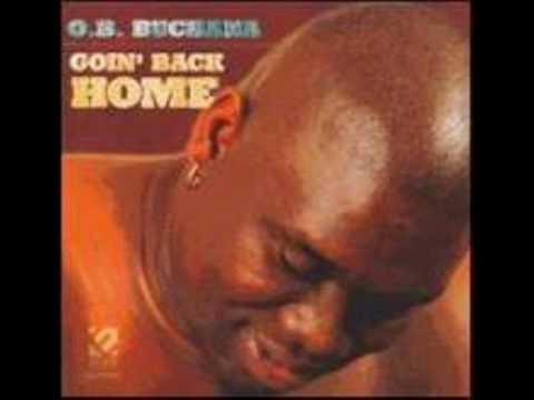 "O.B. Buchana-I'm Goin' Back Home ""www.getbluesinfo.com"""