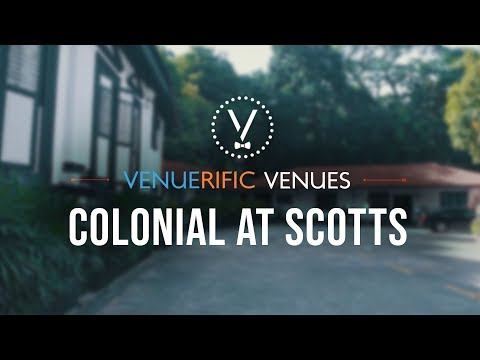 Colonial at Scotts - Multifunctional Event Space in Orchard Singapore