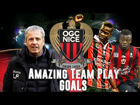 Lucien Favre's OGC Nice | 2016/2017 ● Amazing TeamPlay Goal | Team of the Beautiful Game  #1