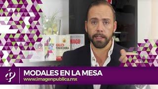 Alvaro Gordoa - Modales en la mesa · Protocolo en la mesa