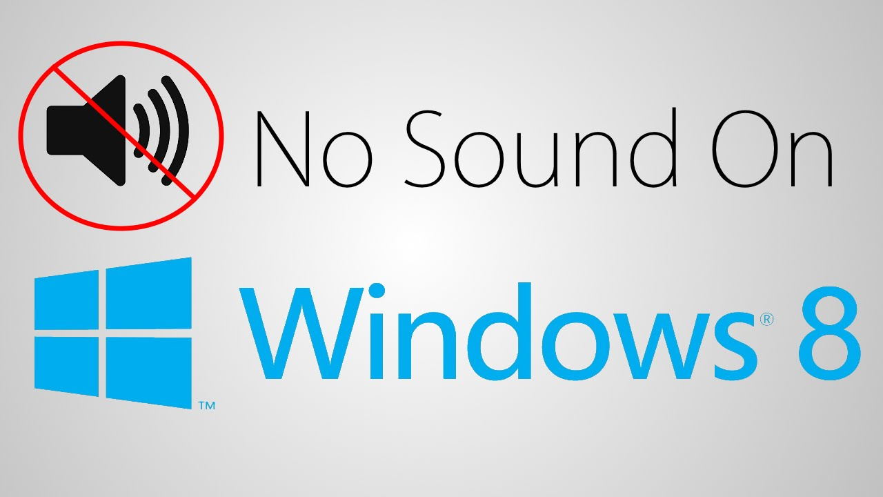 windows 8 has no sound