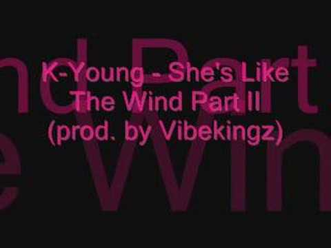 K-Young - She's Like The Wind Part II (prod. by Vibekingz)