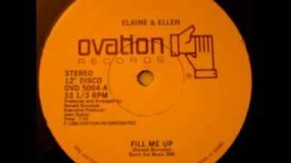 Download lagu Elaine & Ellen - Fill Me Up