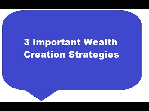 Learn real Wealth creation Strategies that will help you succeed in Life