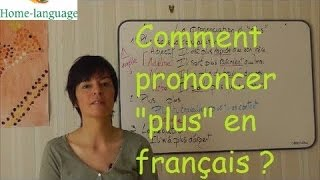 """How to pronounce """"plus"""" in French ?"""