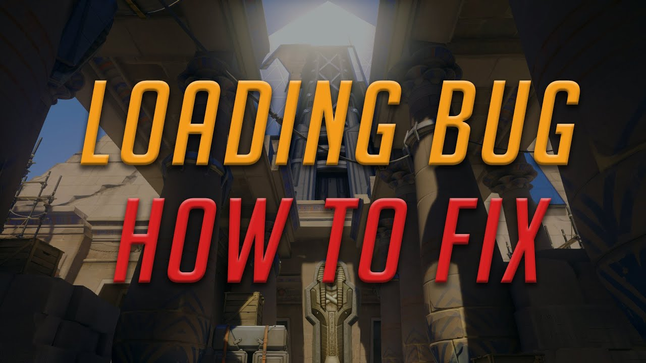 Overwatch | How to fix loading bug!