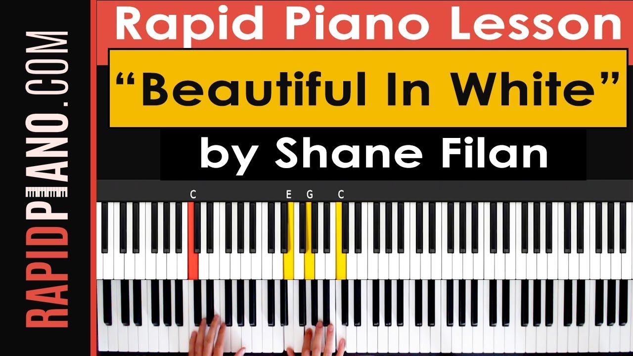 How To Play Beautiful In White By Shane Filan Piano Tutorial