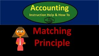 101 Matching principle - Accounting 101