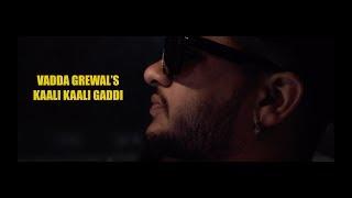 Kaali Kaali Gaddi | Vadda Grewal Feat. Game Cha...