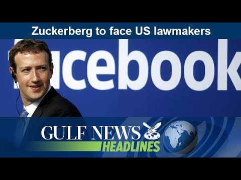 Zuckerberg to face US lawmakers - GN Headlines