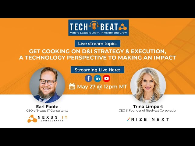 Get cooking on D&I Strategy & Execution, a technology perspective to making an impact