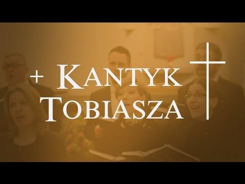 Kantyk Tobiasza - Schola Ventuno