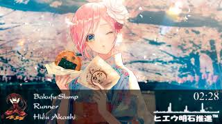 ♫ Nightcore - Bakufu Slump [Runner] ♫