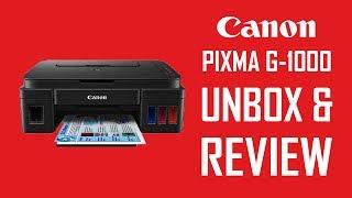 CANON PIXMA G1000 PRINTER UNBOXING amp REVIEW 2019