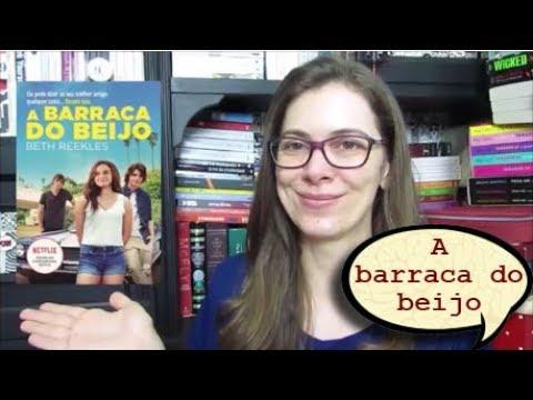Livro A Barraca Do Beijo 2 Pdf - Resenhas de Livros