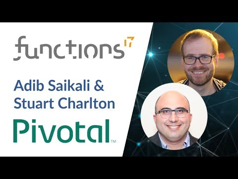 #Functions17: Spring Cloud Function & infrastructure models by Adib Saikali & Stuart Charlton