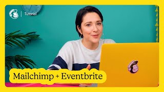 How to Connect and Disconnect Mailchimp and Eventbrite (October 2020)