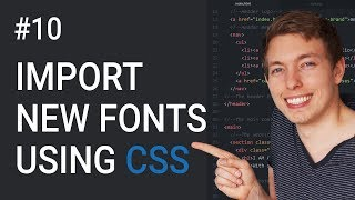 10: How to Import New Fonts | Basics of CSS | Learn HTML and CSS | HTML Tutorial