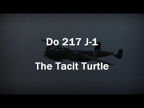 War Thunder: Do 217 J-1 - The Tacit Turtle