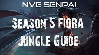 S5 5.1 Jungle Fiora Guide:The Path to Victory!