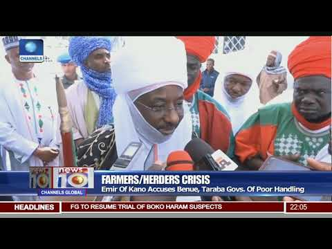 Farmers/Herdmen Crisis: Emir Of Kano Accuses Benue, Taraba Govs Of Poor Handling