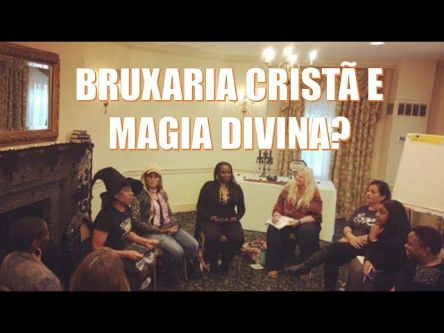 CHEGOU BRUXARIA CRISTÃ E MAGIA DIVINA!!!