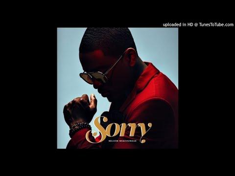 Nelson Nhachungue - Sorry (Audio)