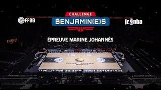 Challenge Benjamin(e)s - Épreuve Marine Johannes