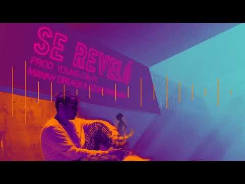 Se Reveló (Prod. By Young Cauty, Manny Dreads, Yizuscomosuena)